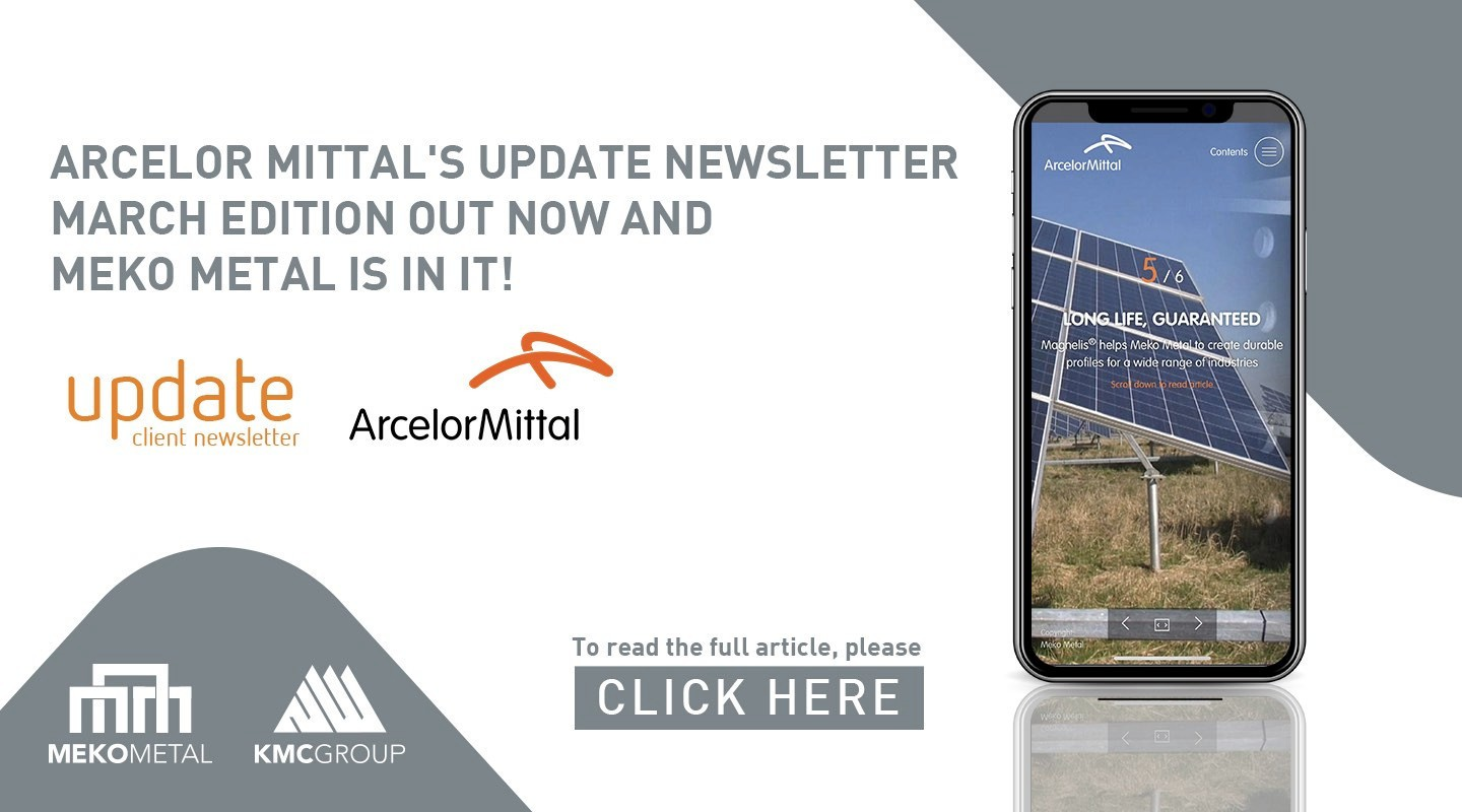Arcelor Mittal's Update Newsletter March edition out now and Meko Metal is in it!